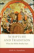 Scripture and Tradition (Acacia Studies In Bible And Theology Series)