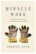 Miracle Work Paperback