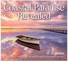Coastal Paradise Revealed Hardback