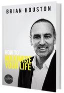 How to Maximise Your Life Hardback