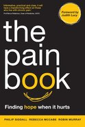 The Pain Book: Finding Hope When It Hurts Paperback