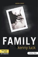 Leading a Family (DVD Leader Kit) (Being God's Man Series) Pack