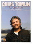 Chris Tomlin Collection (Music Book)