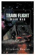 Moon Man (#01 in Train Flight Series) Paperback