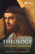 Mcgrath Basics 2-Pack: Theology the Basics + Theology the Basics Reader (2nd Ed) (2nd Ed) Paperback