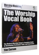 The Worship Vocal Book (Music Book)