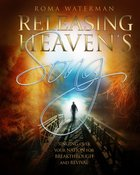 Releasing Heaven's Song: Singing Over Your Nation For Breakthrough and Revival Paperback