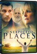 Unexpected Places DVD