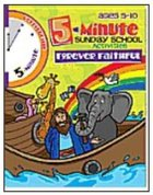 5 Minute Sunday School Activities: Forever Faithful (Reproducible)