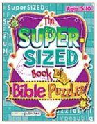 The Super Sized Book of Bible Puzzles Paperback