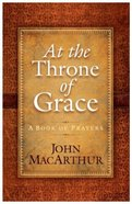 At the Throne of Grace (Large Print)