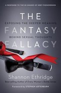 The Fantasy Fallacy (Large Print) Paperback