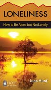 Loneliness (Hope For The Heart Series) Paperback