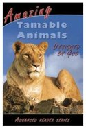Amazing Tamable Animals Designed By God (A P Reader Series) Paperback