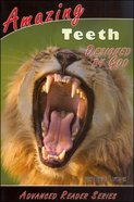 Amazing Teeth Designed By God (A P Reader Series) Paperback