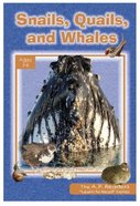 Snails, Quails, and Whales (A P Reader Series) Paperback