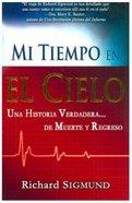 Mi Tiempo En El Cielo (My Time In Heaven) Paperback