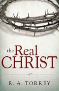 The Real Christ Paperback