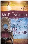 Whispers on the Prairie (#01 in Pioneer Promises Series) Paperback
