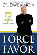 The Force of Favor Paperback