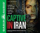 Captive in Iran (Unabridged, 9 Cds) CD