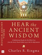 Hear the Ancient Wisdom Paperback