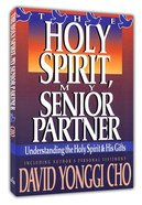 The Holy Spirit, My Senior Partner Mass Market