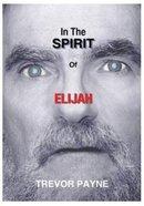 In the Spirit of Elijah
