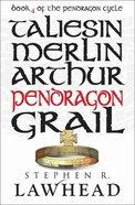 Pendragon (#04 in Pendragon Cycle Series)