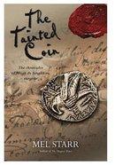 The Tainted Coin (#05 in Hugh De Singleton Surgeon Series)