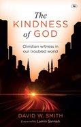 The Kindness of God Paperback