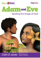 Adam and Eve (Show & Tell Series) Paperback