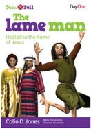 The Lame Man (Show & Tell Series) Paperback