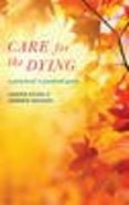 Care For the Dying Paperback
