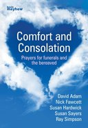 Comfort and Consolation Paperback
