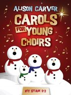 Carols For Young Choirs (Music Book) (Key Stage 2-3)