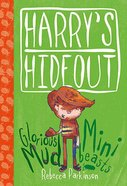 Mud & Minibeasts (Harry's Hideout Series) Hardback