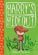 Mud & Minibeasts (Harry's Hideout Series)