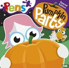 Pumpkin Party (Pens Daily Devotions For Small People Series) Paperback