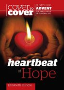 Heartbeat of Hope (Cover To Cover Advent Study Guide Series) Paperback