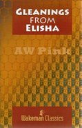 Gleanings From Elisha Hardback