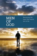 Men of God: Becoming the Man God Wants You to Be Paperback