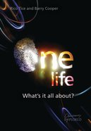 One Life: What's It All About? Paperback
