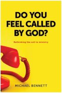 Do You Feel Called By God? Paperback