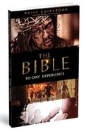 The Bible Epic Mini-Series 30-Day Experience: Daily Guidebook Paperback