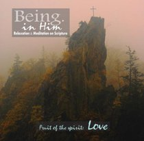 Fruit of the Spirit (Being In Him Series)
