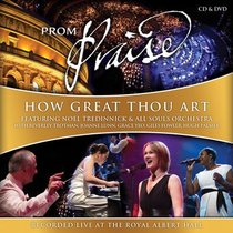 Prom Praise: How Great Thou Art CD & DVD