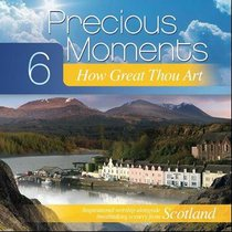 Precious Moments #06: How Great Thou Art