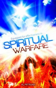 Equipped For Effectiveness in Spiritual Warfare