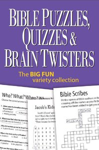 Bible Puzzles, Quizzes and Brain Twisters